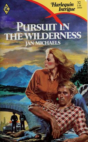 Pursuit in the Wilderness by Jan Michaels