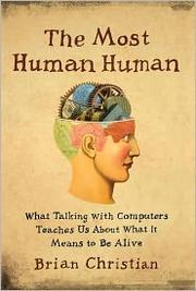 Book cover for Most Human Human by Brian Christian
