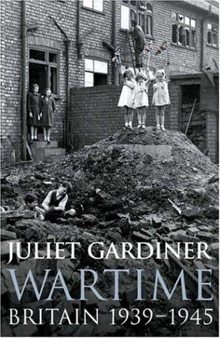 Wartime by Juliet Gardiner
