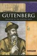 Johannes Gutenberg: Inventor of the Printing Press (Signature Lives: Renaissance Era) by Fran Rees