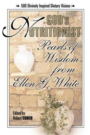 God's nutritionist by Ellen Gould Harmon White