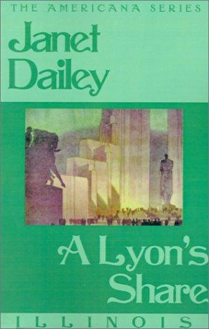 A Lyons Share (Janet Dailey Americana) by Janet Dailey