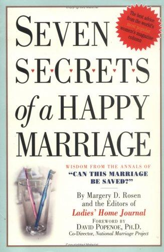 Seven Secrets of a Happy Marriage by Margery D. Rosen, Editors of Ladies Home Journal, David Popenoe