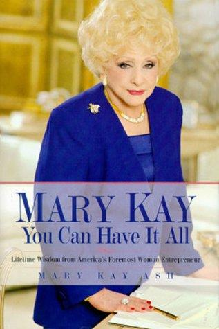 Mary Kay, you can have it all