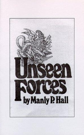 Unseen Forces by Manly Palmer Hall