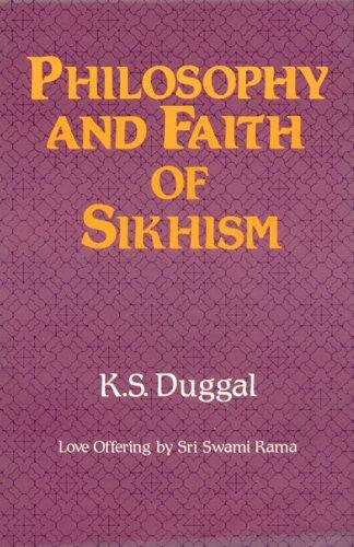Philosophy and faith of Sikhism by Kartar Singh Duggal