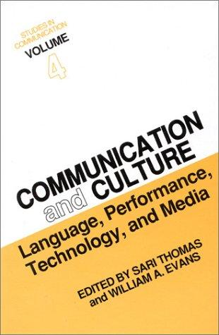 Communication and culture by International Conference on Culture and Communication (6th 1986 Temple University)
