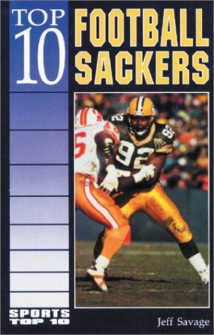 Top 10 football sackers by Jeff Savage