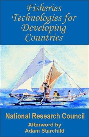 Fisheries Technologies for Developing Countries by National Research Council.