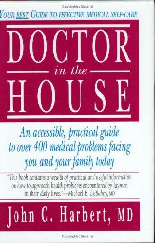 Doctor in the house by John Charles Harbert