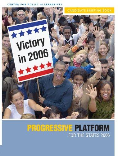 Progressive Agenda for the States 2006 by Center for Policy Alternatives
