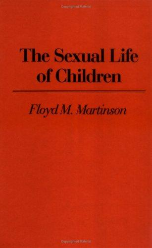 The sexual life of children by Floyd Mansfield Martinson