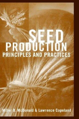 Seed production by M. B. McDonald