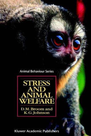 Stress and animal welfare by Donald M. Broom