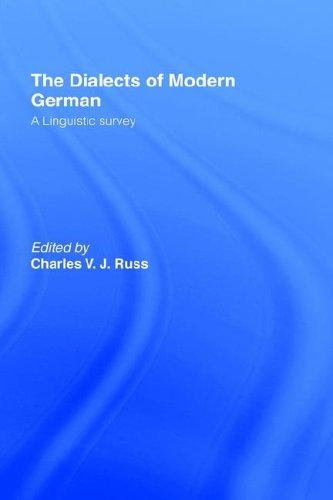 The Dialects of Modern German by Charles Russ