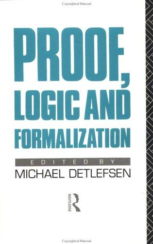 Proof, logic, and formalization by