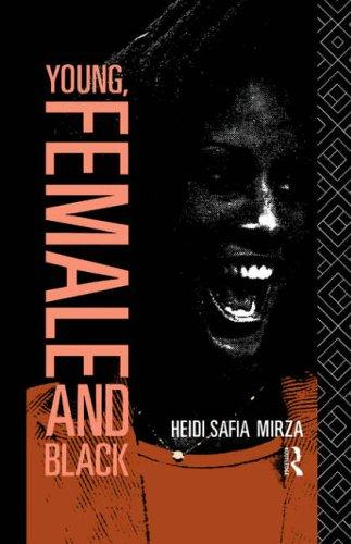 Young, female, and Black by Heidi Safia Mirza