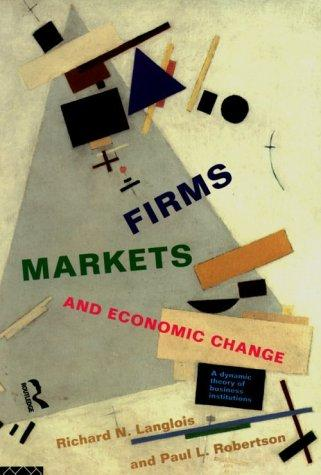 Firms, markets, and economic change