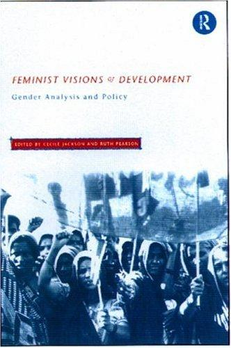 Feminist Visions of Development by Ruth Pearson