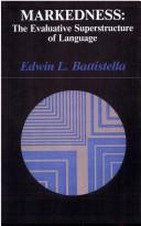 Markedness by Edwin L. Battistella