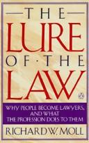 The lure of the law by Richard Moll