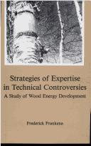 Strategies of expertise in technical controversies by Frederick Frankena