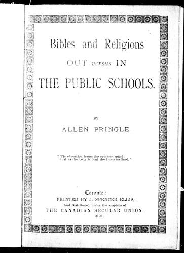 Bibles and religions out versus in the public schools by Allen Pringle