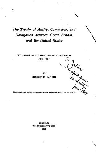 The treaty of amity, commerce, and navigation between Great Britain and the United States, 1794 by Robert Ream Rankin