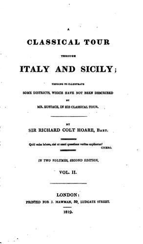 A classical tour through Italy and Sicily by Richard Colt Hoare