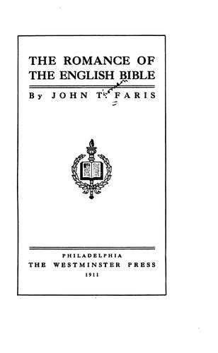 The Romance of the English Bible by John Thomson Faris