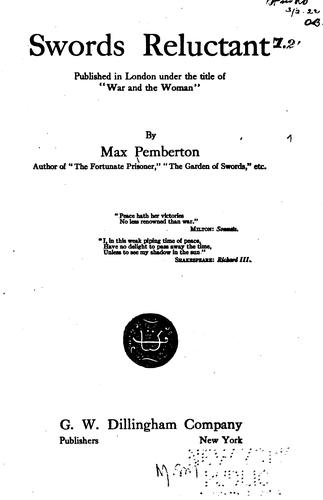 Swords Reluctant by Sir Max Pemberton