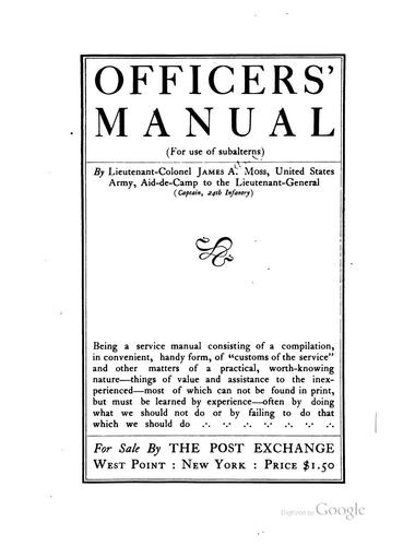 Officers' Manual (for Use of Sunbaterns) by James Alfred Moss