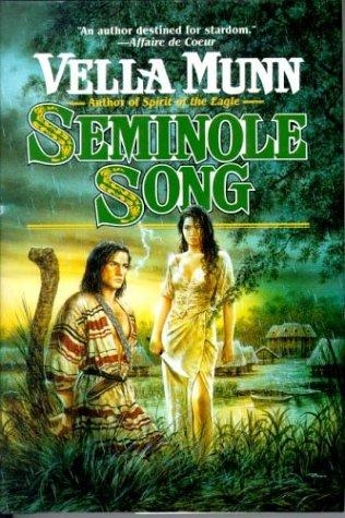 Seminole song by Vella Munn
