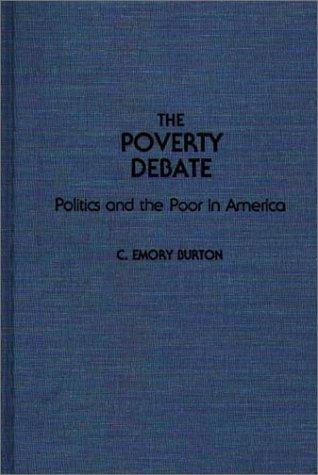 The poverty debate by C. Emory Burton