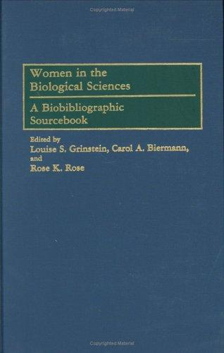 Women in the Biological Sciences by