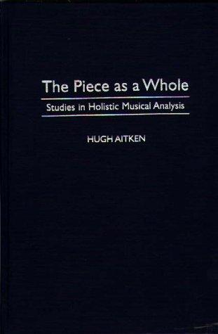 The piece as a whole by Hugh Aitken