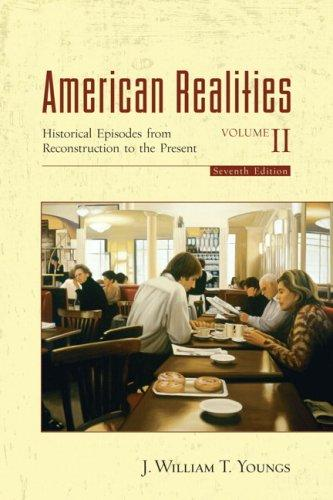 American Realities, Volume II by J. William T. Youngs