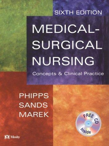 Medical-surgical nursing by Wilma J. Phipps, Judith K. Sands, Jane F. Marek