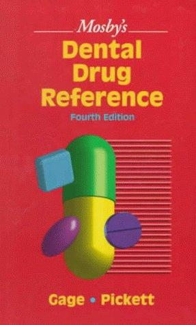 Mosby's Dental Drug Reference (Mosby's Dental Drug Consult) by Frieda Atherton Pickett
