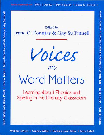 Voices on Word Matters by Irene C. Fountas