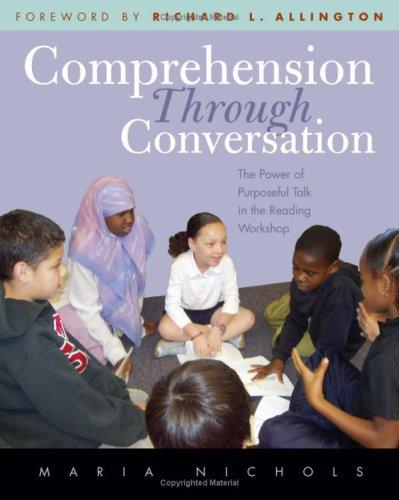 Image 0 of Comprehension Through Conversation: The Power of Purposeful Talk in the Reading