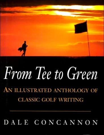 From Tee to Green by Dale Concannon