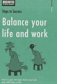 Balance your life and work by