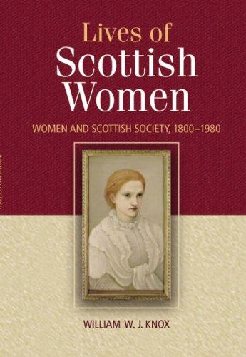 The Lives of Scottish Women by William Knox