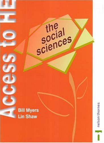 The Social Sciences (Access to Higher Education Series) by Bill Myers