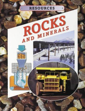 Rocks and Minerals (Resources) by Kathryn Whyman