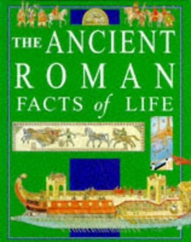 The Ancient Romans (Facts of Life) by Fiona MacDonald
