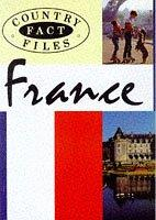 France (Country Fact Files) by Veronique Bussolin