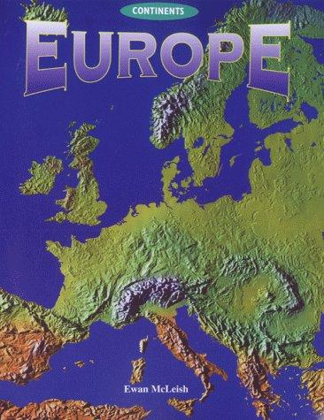 Europe (Continents) by Ewan McLeish