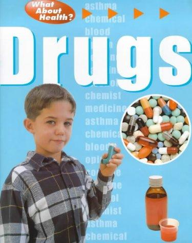 Drugs (What About Health) by Fiona Waters